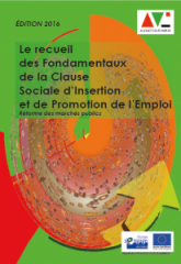 Le recueil des fondamentaux de la clause sociale d'insertion et de promotion de l'emploi